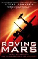 Roving Mars: Spirit, Opportunity, and the Exploration of the Red Planet  Good