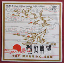 "THE MORNING SUN  25 CM 10""  LP ORIG TRADITIONAL CHINESE INSTRUMENTS"