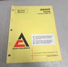Allis-Chalmers 3500 Engine Mark II Service Repair Manual 0650824-6 1973