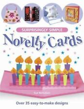 Surprisingly Simple Novelty Cards: Over 35 Easy-to-Make Designs-ExLibrary