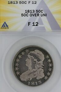 1813   50C F12 -50C OVER UNI  ANACS  --   Capped Bust Half Dollar, Miss Liberty