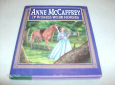If Wishes Were Horses by Anne McCaffrey HC new