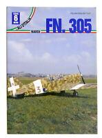 Aeronautica Rivista - Ali d'Italia Serie Mini N. 6 - Nardi FN. 305