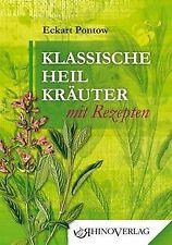 Klassische Heilkräuter von Pontow, Eckart | Buch | Zustand sehr gut