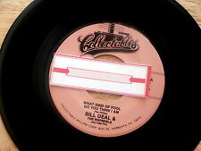 BILL DEAL~WHAT KIND OF FOOL DO YOU THINK I AM ~Unplayed Soul 45~Jukebox Re-issue