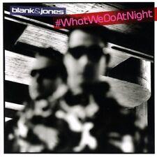 BLANK & JONES - #WHATWEDOATNIGHT  2 CD NEW+