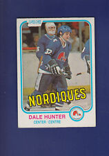 Dale Hunter RC 1981-82 O-PEE-CHEE OPC Hockey #277 (EXMT+) Quebec Nordiques