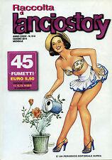 RACCOLTA di LANCIOSTORY ANNO XXXIX N°514/ GIU/2014 * MENSILE- Contiene 4 numeri