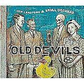 Jon Langford & Skull Orchard - Old Devils (2010)