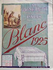 """CATALOGUE MODE 1925 """" AU GAGNE PETIT """" LE BLANC"""