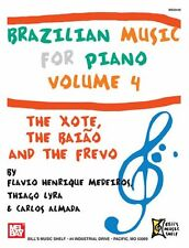 Brazilian Music for Piano Volume 4: The Xote, The Baiao and the Frevo, MB-20448