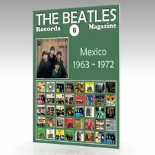 The Beatles - Records Magazine -  No. 8 - Mexico (1963 - 1972): Full Color Guide
