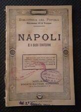 NAPOLI E I SUOI DINTORNI FINE' 800 N. 162 BIBLIOTECA DEL POPOLO ILLUSTRATO