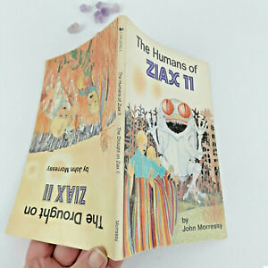 The Drought on Ziax II by John Morressy & The Humans of, Vintage 2 in 1 book
