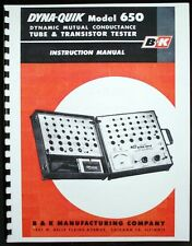 B&K DYNA-QUIK 650 Tube and Transistor Tester Manual with Tube Data