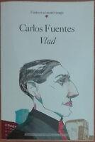 Vlad - Carlos Fuentes - L'Espresso,2004 - A