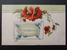 Embossed Poppies Postcard: REMEMBRANCE c1910 by Davidson Bros
