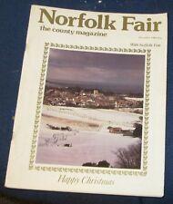 NORFOLK FAIR MAGAZINE DECEMBER 1982 - ORMESBY ST MARGARET/HOE