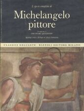 L'Opera Completa di Michelangelo Pittore - 1968 Classici dell'Arte Rizzoli 1