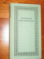 STUPIDARIO PARLAMENTARE. Milano, Ediz del Borghese, 1959, 8° t.tela, pp. 375