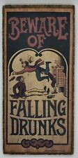 """Vintage Wallace Berrie Bar Sign """"Beware of Falling Drunks"""" 1973 USA"""