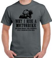 Why I Ride A Motorbike Mens Funny Motorbike T-Shirt Biker Yamaha Bike Kawasaki