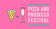 Pizza & Prosecco Festival Tickets x 2 at Newcastle Upon Tyne on Sat 11th August