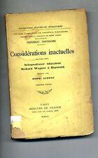 Frédéric Nietzsche#CONSIDÉRATIONS INACTUELLES#Mercvre de France 1922 Schopenauer