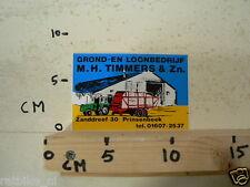 STICKER,DECAL M H TIMMERS & ZN PRINSENBEEK GROND EN LOONBEDRIJF TRACTOR B