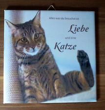 Dekofliese Wandbild Bildfliese Decoupage Geschenkidee Katze Spruch (043DP)