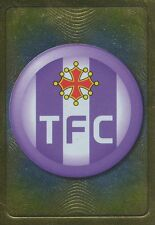 N°451 ECUSSON BADGE # FC.TOULOUSE TFC STICKER PANINI FOOT 2012