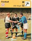 FICHE CARD : Billy Wright ENGLAND ANGLETERRE FOOTBALL 70s