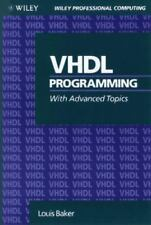 VHDL Programming with Advanced Topics [Wiley Professional Computing]
