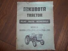 Kubota Flat Rate Manual For B6000 L175 L210 L225 L260 L285