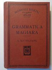 Manuali Hoepli Aly Belfadel Grammatica Magiara Milano 1907