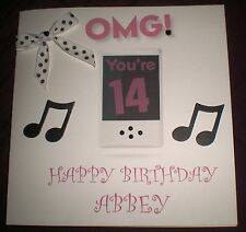 HANDMADE PERSONALISED BIRTHDAY CARD OMG  IPOD FEMALE GIRL 13TH 16TH  18TH 21ST