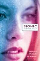 Bionic - Hardcover By Weyn, Suzanne - GOOD