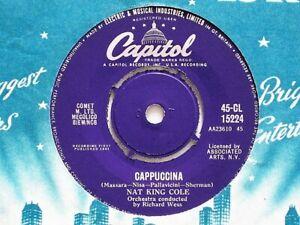 """NAT KING COLE  - CAPPUCCINA -  7"""" VINYL - CAPITOL LABEL + SLEEVE - PROMO COPY"""