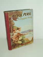 The Black Peril. A Biggles Story by Capt. W.E. Johns. 1955.
