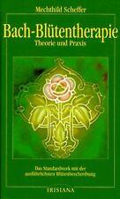 Bach-Blütentherapie Theorie und Praxis von Mechthild Sch... | Buch | Zustand gut