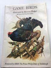 Game Birds,  Illustrated By Maurice Pledger, Foreword By Prince Philip