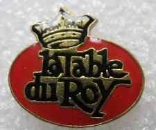 Pin's La Table du Roy avec couronne #359