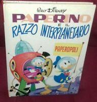 LIBRO MONDADORI WALT DISNEY ,PAPERINO E IL RAZZO INTERPLANETARIO 1 Edizione 1971