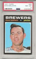 SET BREAK -1971 TOPPS #48 DAVE BALDWIN, PSA 8 NM-MT, MILWAUKEE BREWERS,  L@@K !