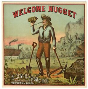 WELCOME NUGGET Caddy Crate Label    T.C Williams Co., Antique