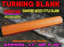 """Turning Blank Diamond Wood Style Red & Yellow 1.5"""" Od x 10"""" Full Blank Awesome!"""