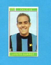CAMPIONI dello SPORT 1967/68-Figurina n.171- SUAREZ -CALCIO-Recuperata