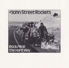 CD John Street Rockets-Rock and Roll the Hard Way/Southern Rock USA 1979