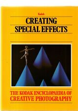 Creating Special Effects by Time-Life / Kodak Creative Photography 1983 hardback