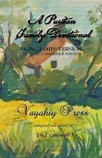 A Puritan Family Devotional : King James Version - Special Cambridge Edition...